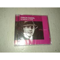 Carlos Gardel - El Cantor, El Autor - Cd Nuevo Y Original