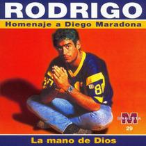 Rodrigo - La Mano De Dios Homenaje A Maradonacd Nuevo Cerrad