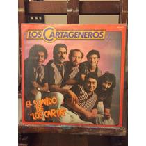Los Cartageneros. El Sonido De Los Carta. Disco Vinilo