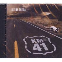 Cd Ultima Salida. Km 41. Nuevo Y Original