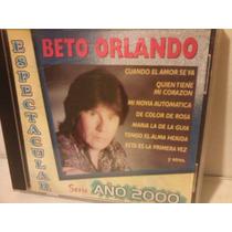 Beto Orlando Espectacular Cd
