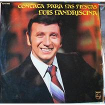Vinilo L P./ Contatas Para Las Fiestas./ Luis Landriscina.