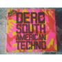 Dj Ezequiel Dero - South American Techno (cd Triple Exc.)