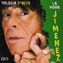 La Mona Jimenez Trilogia 2do Acto Cd N° 75