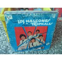 Los Halcones Tropicales El Enganchado Mas... Lp 87