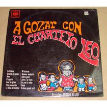 El Cuarteto Leo A Gozar Vinilo Argentino