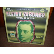 Elvino Vardaro Historia De Un Violin Lp Impecable