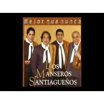 Los Manseros Santiagueños - Mejor Que Nunca - Cd