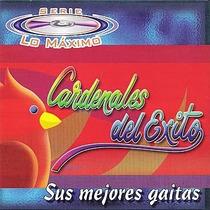 Cardenales Del Exito - Sus Mejores Gaitas.hecho En Venezuela