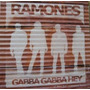 Ramones Vinilo Gabba Gabba Hey 17 Rare And Unreleased Tracks