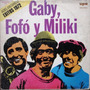 Gaby Fofo Y Miliki - Exitos 1972 - Upa Records - Lp Año 1971