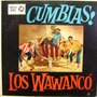 Los Wawanco-cumbias -vinilo-imposible De Encontrar