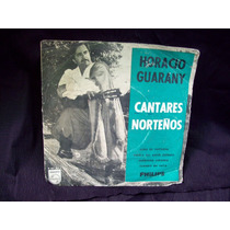 Horacio Guarany Vinilo Simple Ep Cantares Norteños
