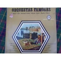 Lp Orquestas Famosas - Calo - Pontier - Tanturi