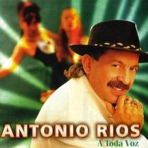 Antonio Rios - A Toda Voz Cd Nuevo Cerrado