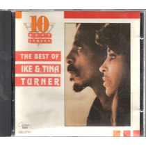 The Best Of Ike & Tina Turner - Cd Original Made In Canada