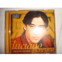 Luciano Pereyra Amaneciendo Audio Cd*