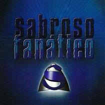 Sabroso Fanatico ( Reedicion 2014 )