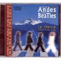 De Los Andes Alos Beatles Cd La Fragua Sellado