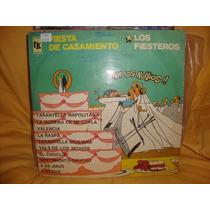 Manoenpez Vinilo Los Fiesteros Fiesta De Casamiento P3