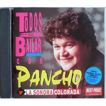 Pancho Y La Sonora Colorada - Todos A Bailar- Cd