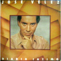 Jose Velez -cd Original Diario Intimo