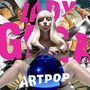 Lady Gaga - Artpop Explicit Or Clean Foil Limited Import Usa