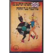 El Super Enganchado Para Tus Fiestas Cassette 1982