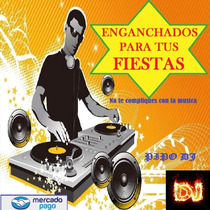 Musica Enganchada Dj Fiestas Cumpleaños Pack 8 Compilados