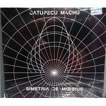 Catupecu Machu - Simetria De Moebius - Cd Nuevo