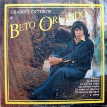 Beto Orlando Grandes Exitos - Lp Disco Vinilo