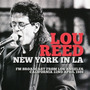 Lou Reed - New York In La Fm Broadcast, Los Ángeles, Abril D
