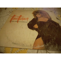 Tina Turner -rompe Todas Las Reglas Vinilo Impecable