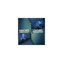 Nacho Prado Y Daniel Campos (cd)