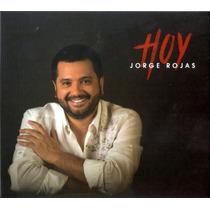 Jorge Rojas - Hoy Cd 2016