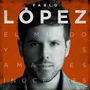 Pablo Lopez El Mundo Y Los Amantes Inocentes
