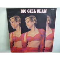 Mc Gill Clan Aquarius Let The Sunshine Vinilo Argentino