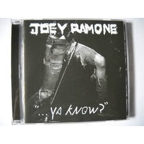 Joey Ramone Ya Know? Cd