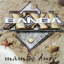 Banda Xxi - Mambo Duro- Cd- Nuevo- Original!!