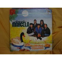 Long Play Disco Vinilo Comando Marcelo Lloraras Conmigo