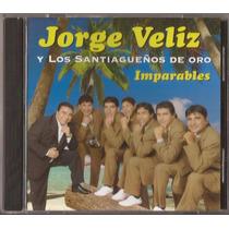 Jorge Veliz Cd Imparables Guaracha Cd Original Nuevo