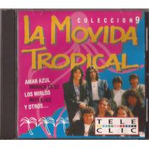 La Movida Tropical Cd 9 Cumbia Pop Mirlos Amar Azul