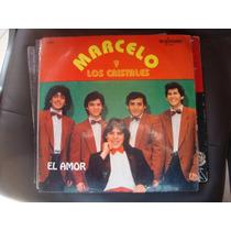 Long Play Disco Vinilo Marcelo Y Los Cristales El Amor