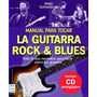 Manual Para Tocar La Guitarra Rock - Bluies Incluye Cd