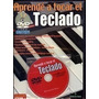 Aprende A Tocar El Teclado Libro+dvd+canciones