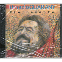 Horacio Guarany Eternamente