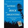Las Letras Del Rock En Argentina - Blanco Oscar - Colihue