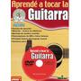 Método Aprendé A Tocar Guitarra Vol. 1 Y 2 ( Con Dvd )