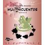 Musicuentos Libro 2 Con Cd || Musicando Editorial
