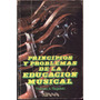Principios Y Problemas De La Educación Musical. T. Regelski